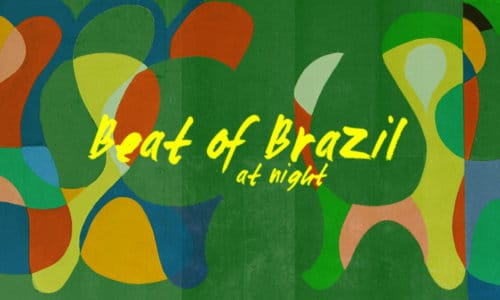 Beat Of Brazil - At Night