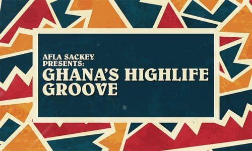 Ghana's Highlife Groove