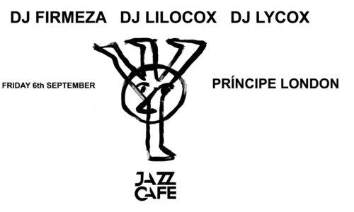 Príncipe London: DJ Lycox, DJ Firmeza & DJ Lilocox