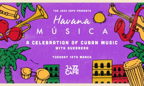 Havana Música: A Celebration of Cuban Music with Guerrera